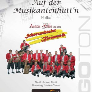 Auf der Musikantenhütt'n, Polka von Berthold Kiechle
