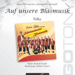 Auf unsere Blasmusik, Polka von Berthold Kiechle
