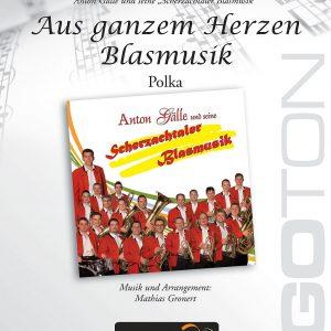 Aus ganzem Herzen Blasmusik, Polka von Mathias Gronert