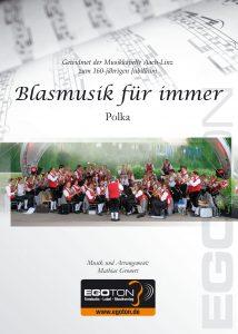 Blasmusik für immer, Polka von Mathias Gronert