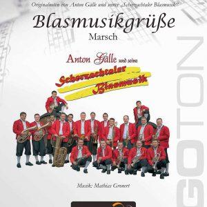 Blasmusikgrüsse, Marsch von Mathias Gronert