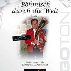 Böhmisch durch die Welt, Polka von Norbert Gälle