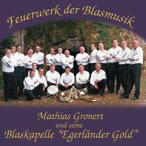 """CD-""""Feuerwerk der Blasmusik"""" der Blaskapelle """"Egerländer Gold"""""""
