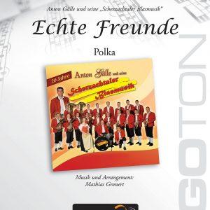 Echte Freunde, Polka von Mathias Gronert