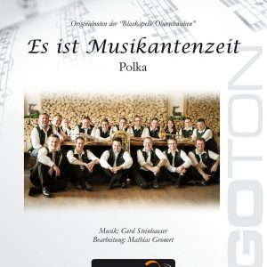 Es ist Musikantenzeit, Polka von Gerd Steinhauser