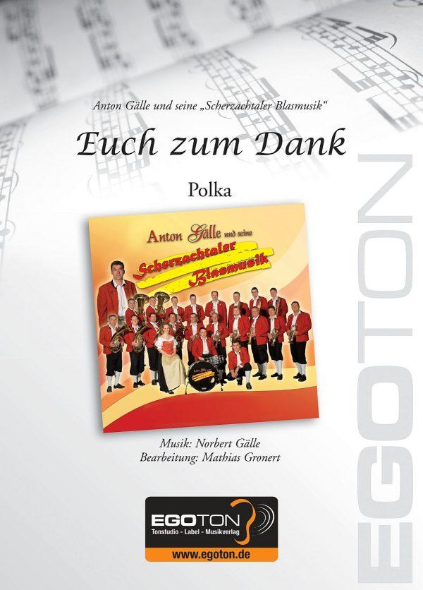 Euch zum Dank, Polka von Norbert Gälle