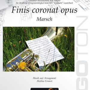 Finis coronat opus - Marsch von Mathias Gronert