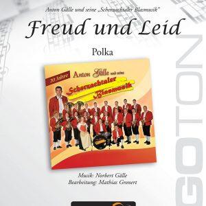 Freud und Leid, Polka von Norbert Gälle