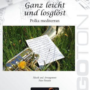 Ganz leicht und losgelöst, Polka mediterran von Peter Persohn