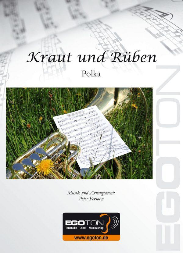 Kraut und Rüben, Polka von Peter Persohn