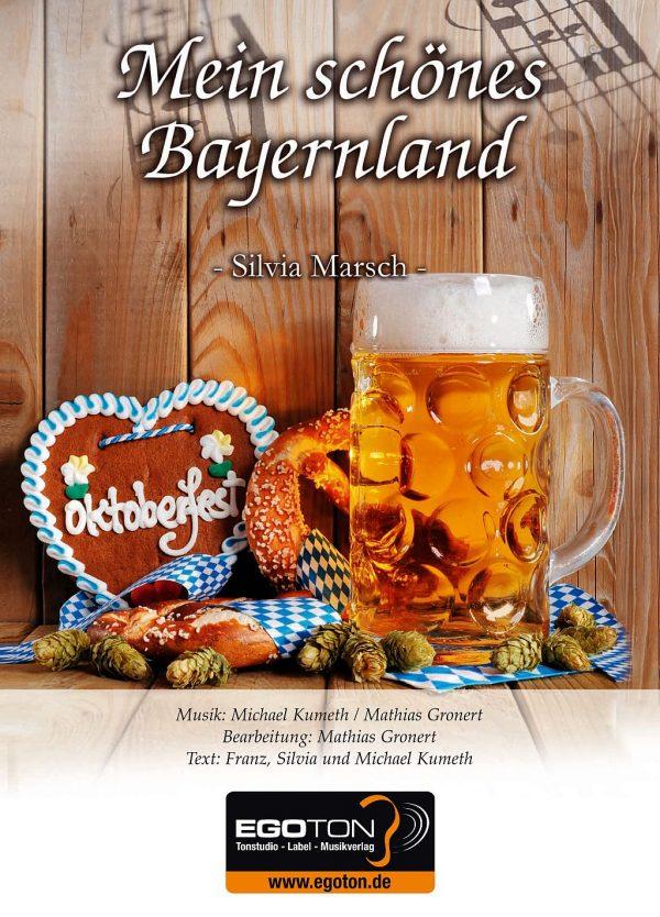 Mein schönes Bayernland (Silvia-Marsch)