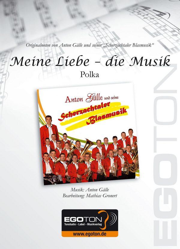 Mein Liebe-die Musik, Polka von Anton Gälle