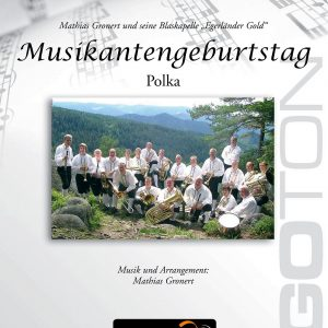 Musikantengeburtstag, Polka von Mathias Gronert