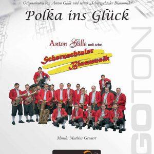 Polka ins Glück von Mathias Gronert