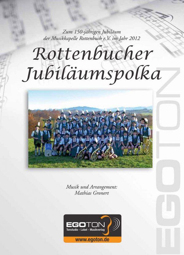 Rottenbucher Jubiläumspolka von Mathias Gronert