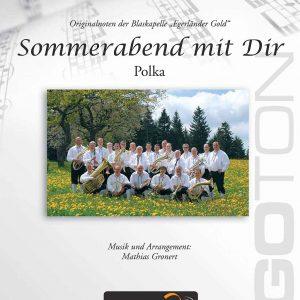 Sommerabend mit Dir, Polka von Mathias Gronert