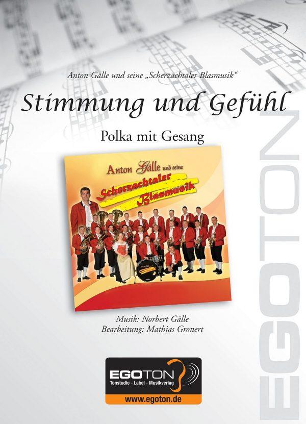 Stimmung und Gefühl, Gesangspolka von Norbert Gälle