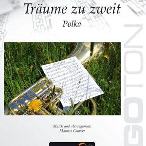 Träume zu zweit, Polka von Mathias Gronert