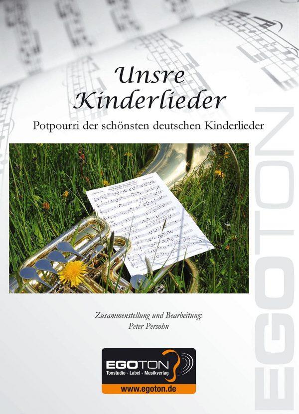 Unsre Kinderlieder, Kinderlieder-Potpourri von Peter Persohn