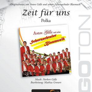 Zeit für uns, Polka von Norbert Gälle